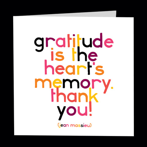 """gratitude is the heart's memory"" card"
