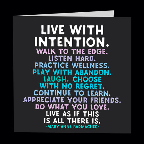 """live with intention"" card"