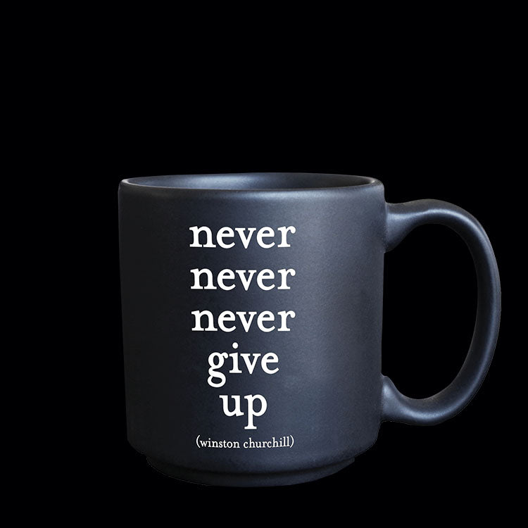 """never give up"" mini mug"