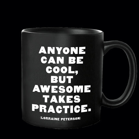 """anyone can be cool"" mug"
