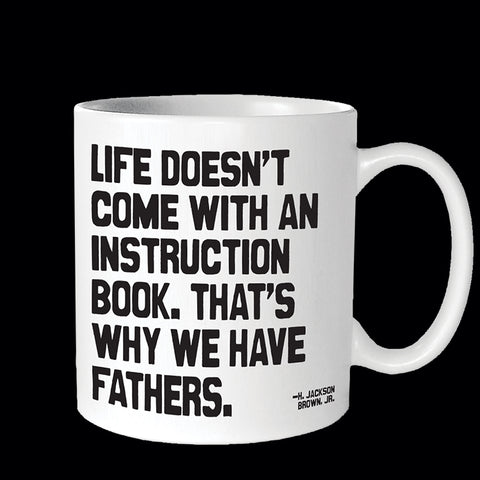 """that's why we have fathers"" mug"