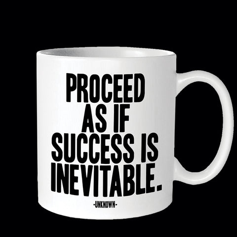 """proceed as if"" mug"