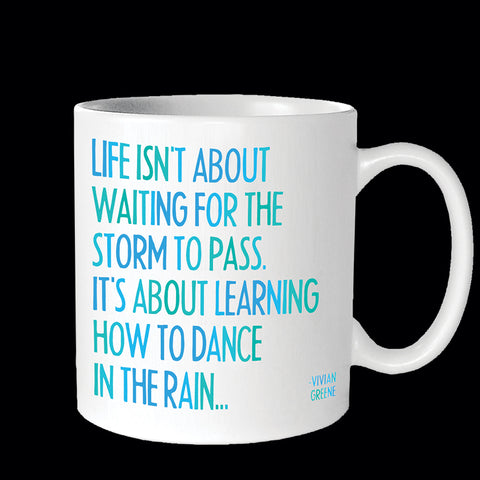 """dance in the rain"" mug"