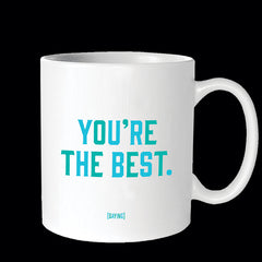 """you're the best"" mug"
