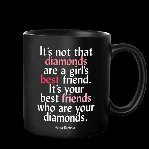 """best friends are diamonds"" mug"