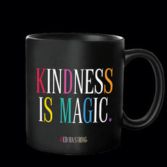 """kindness is magic"" mug"