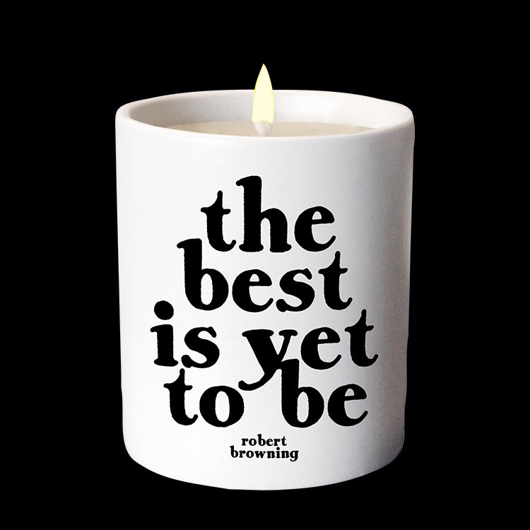 """the best is yet to be"" candle"