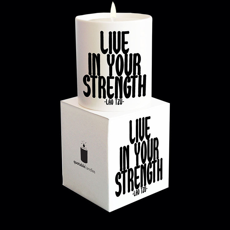 """live in your strength"" candle"