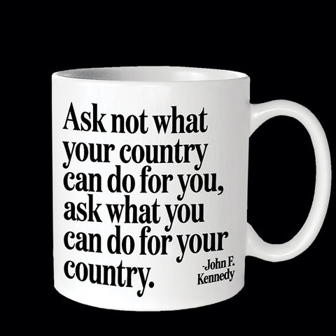 """ask not what"" mug"