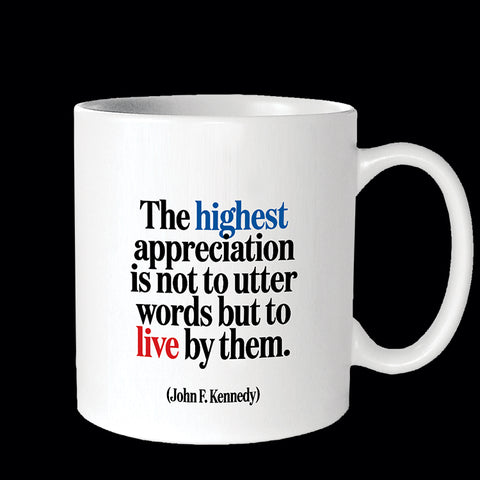 """highest appreciation"" mug"