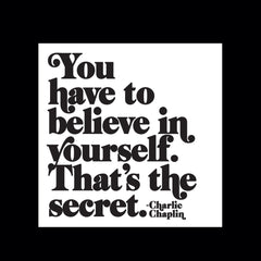 """you have to believe in yourself"" magnet"