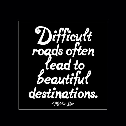 """difficult roads"" magnet"