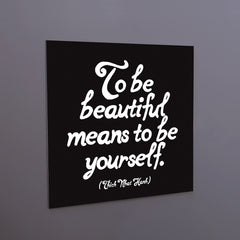 """to be beautiful"" magnet"
