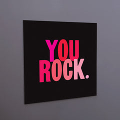 """you rock."" magnet"
