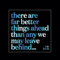 """far better things ahead"" magnet"