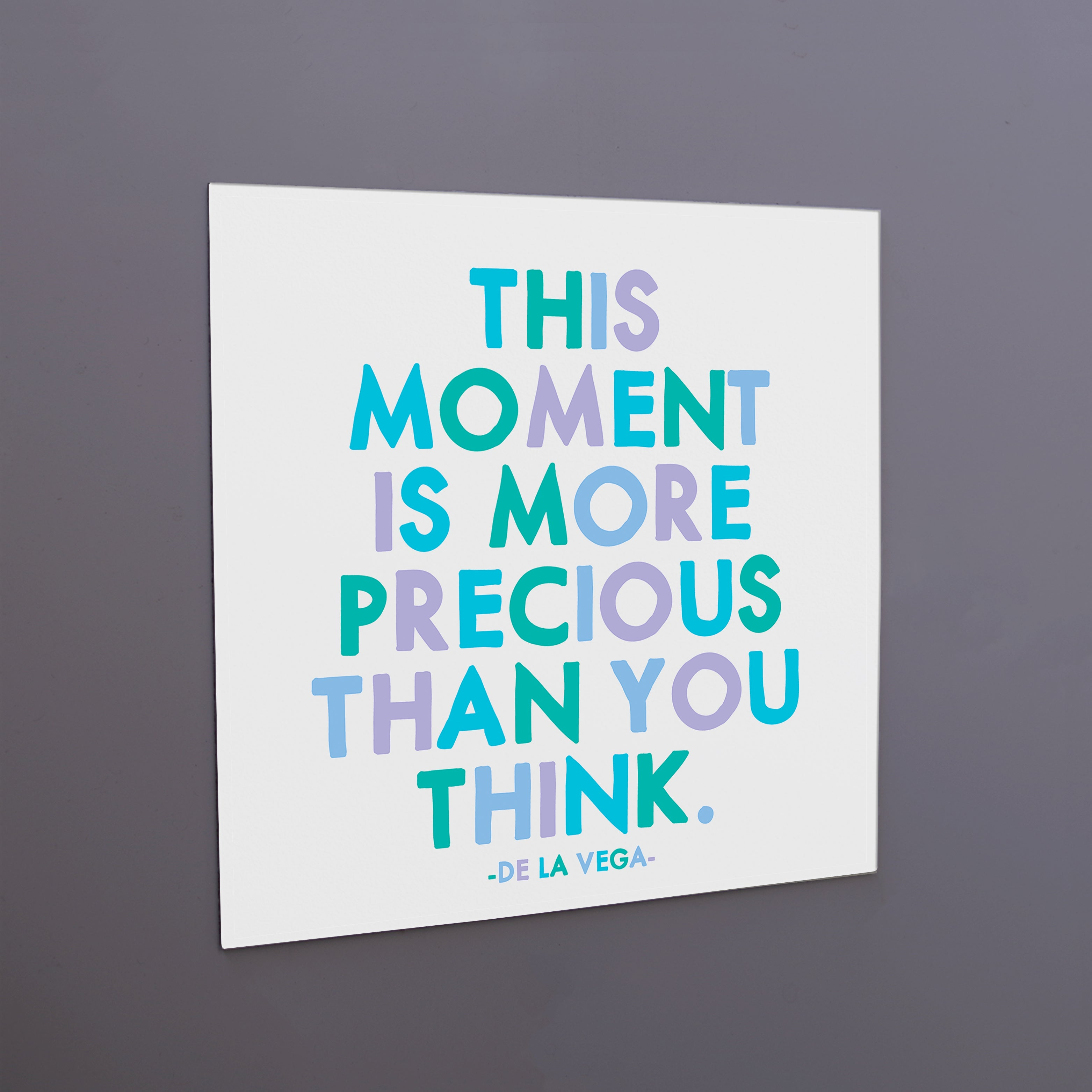 """this moment"" magnet"