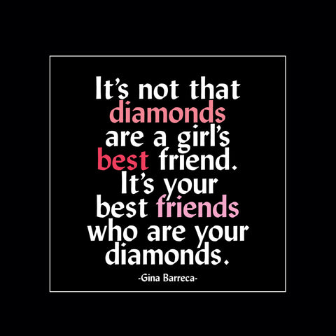 """best friends are diamonds"" magnet"