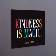 """kindness is magic"" magnet"