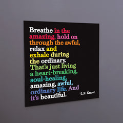 """breathe in the amazing"" magnet"