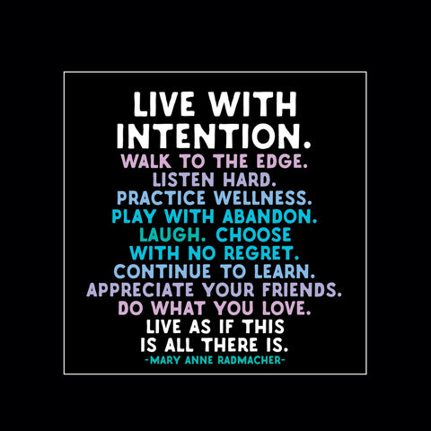 """live with intention"" magnet"