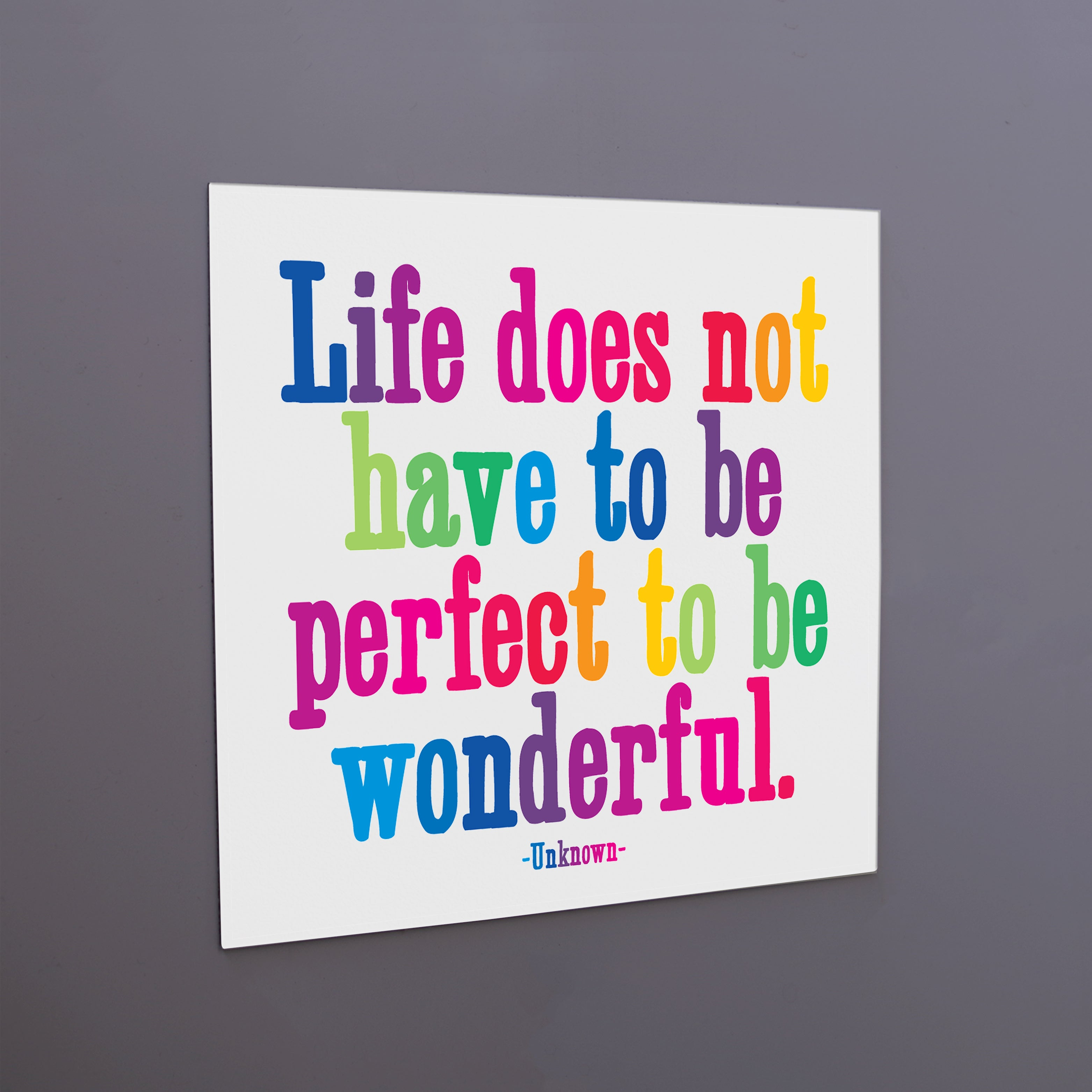 """life does not have to be perfect"" magnet"