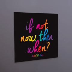 """if not now"" magnet"