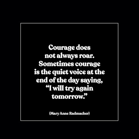 """courage"" magnet"