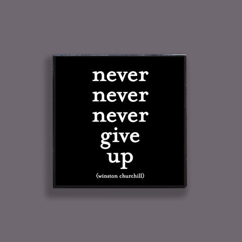 """never give up"" pin"