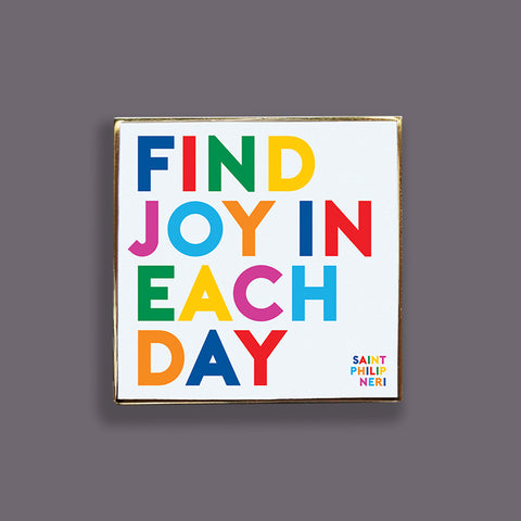 """find joy"" pin"