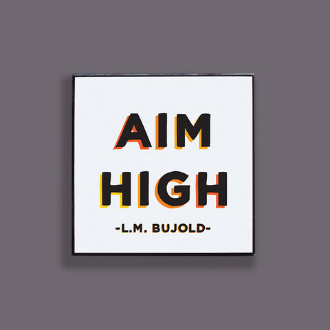 """aim high"" pin"