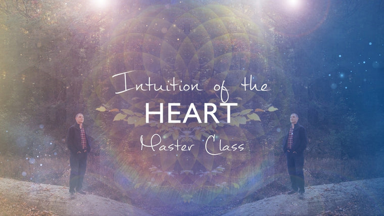 Intuition of the Heart Master Class - Finessing The Art of The Read