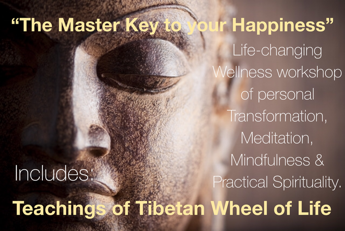 The Master Key To Your Happiness - Tibetan Wheel Of Life