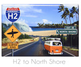 "H2 to North Shore 2"" x 3"" Magnet"