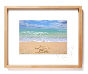"""Just Be"" Sand Writing Matted Photo Print"
