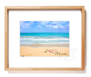 """I Love Mom"" Sand Writing Matted Photo Print"