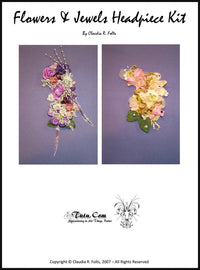 Tiara  and Headpieces Level 1 Course Kit: Flowers & Jewels Side-of-Bun Headpiece