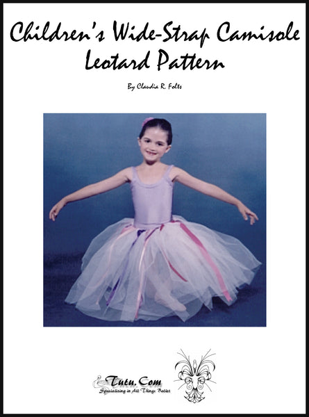 Leotard Pattern - Child Classic Wide Strap Camisole Design