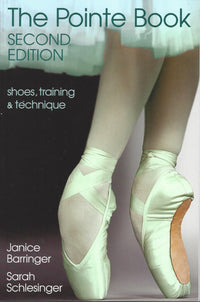 The Pointe Book by Janice Barringer and Sarah Schlesinger