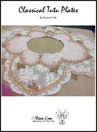 Pattern Download - 8 Classical Tutu Plate Designs with Instructions