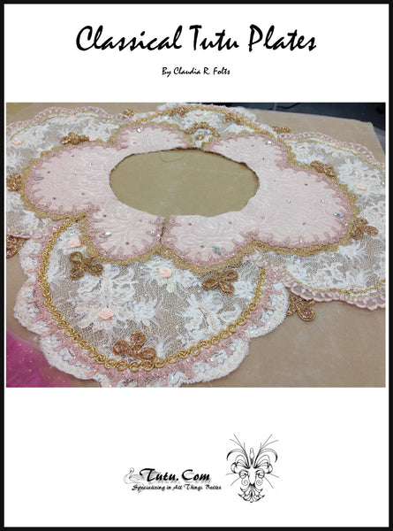 Tutu Plate Pattern - 8 Classical Tutu Plate Designs by Claudia Folts