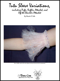 Tutu Sleeve Pattern - Set of Four Sleeve Patterns by Claudia Folts