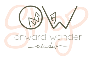 Onward Wander Studio Shop