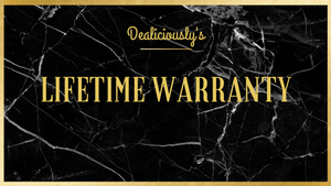 THE DEALICIOUSLY'S LIFETIME WARRANTY