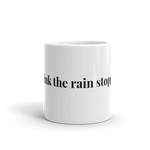 I think the rain stopped. Ghost Gardener Mug