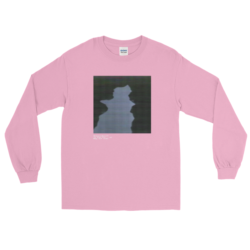 To Die For Release Long Sleeve Shirt