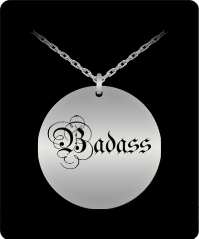 Laser Engraved Badass Pendant Neckace - Bad Ass Shoes
