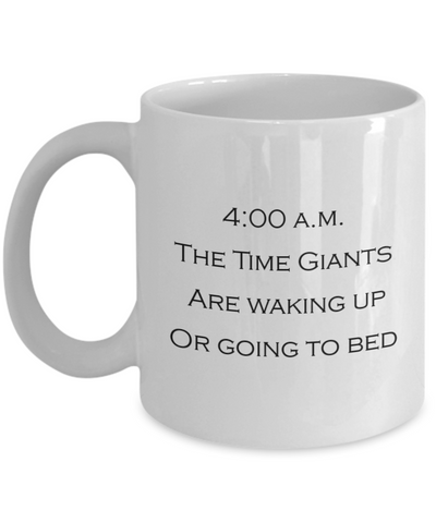 The Time Giants Awake White Coffee Mug - Bad Ass Shoes