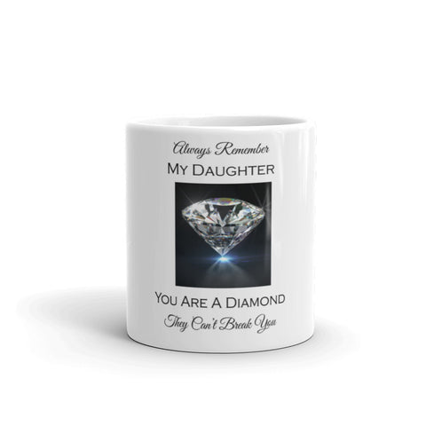 Always Remember My Daughter, You are a Diamond, They Can't Break You in White - Bad Ass Shoes