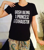 Exhausted Princess 2017 Casual T Shirt