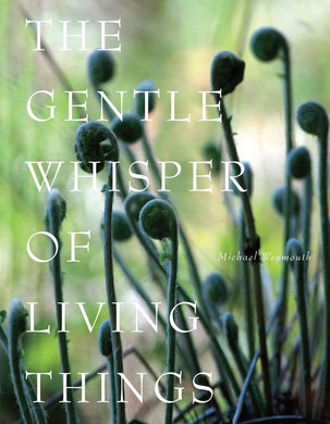 The Gentle Whisper of Living Things